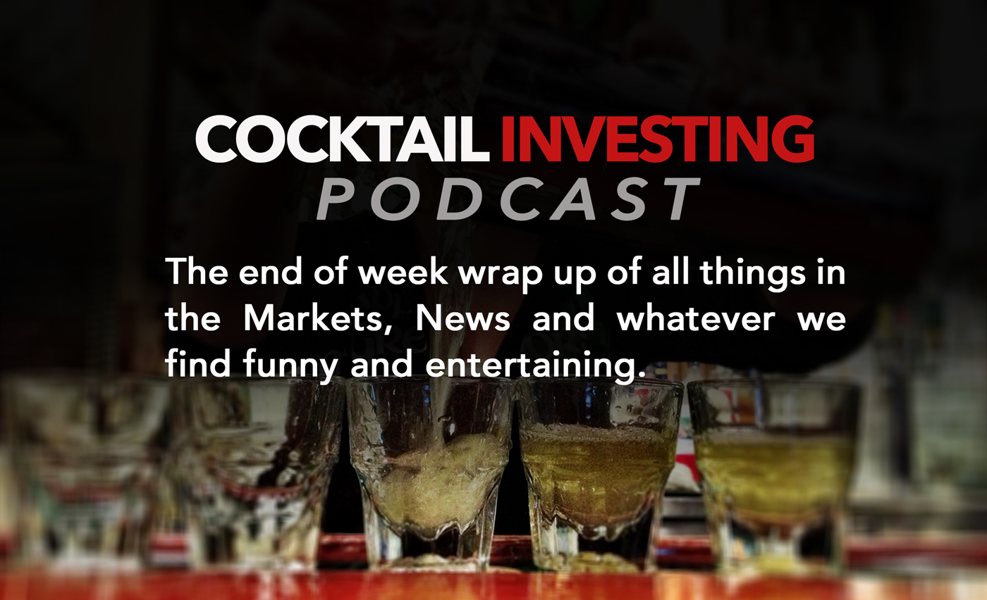 "Cocktail Investing Ep 26: Amazon adds ""Buying While Under the Influence"" to business model as Markets Wobble and the FOMC blames cord cutting & drugs"