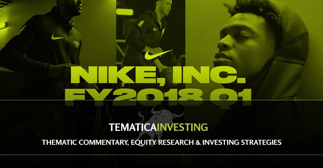 WEEKLY ISSUE: Nike offers several points of confirmation; Boosting two price targets
