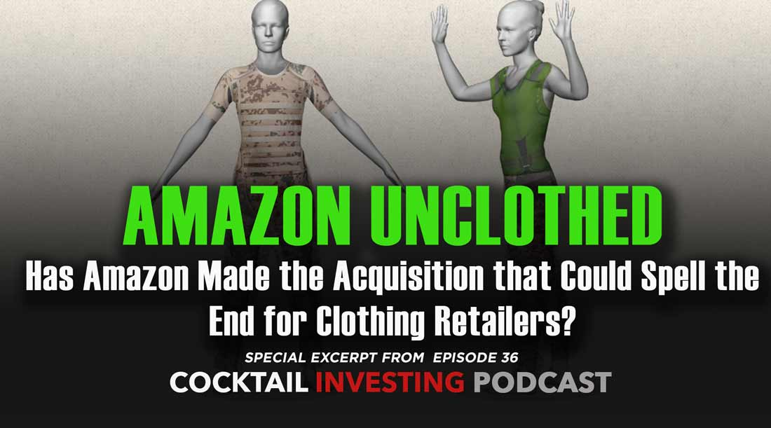 Has Amazon Made the Acquisition That Spells the End for Clothing Retailers?