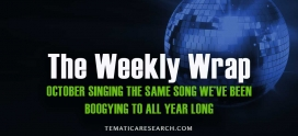 WEEKLY WRAP: October Singing to the Same Tune We've Been Boogying To All Year Long