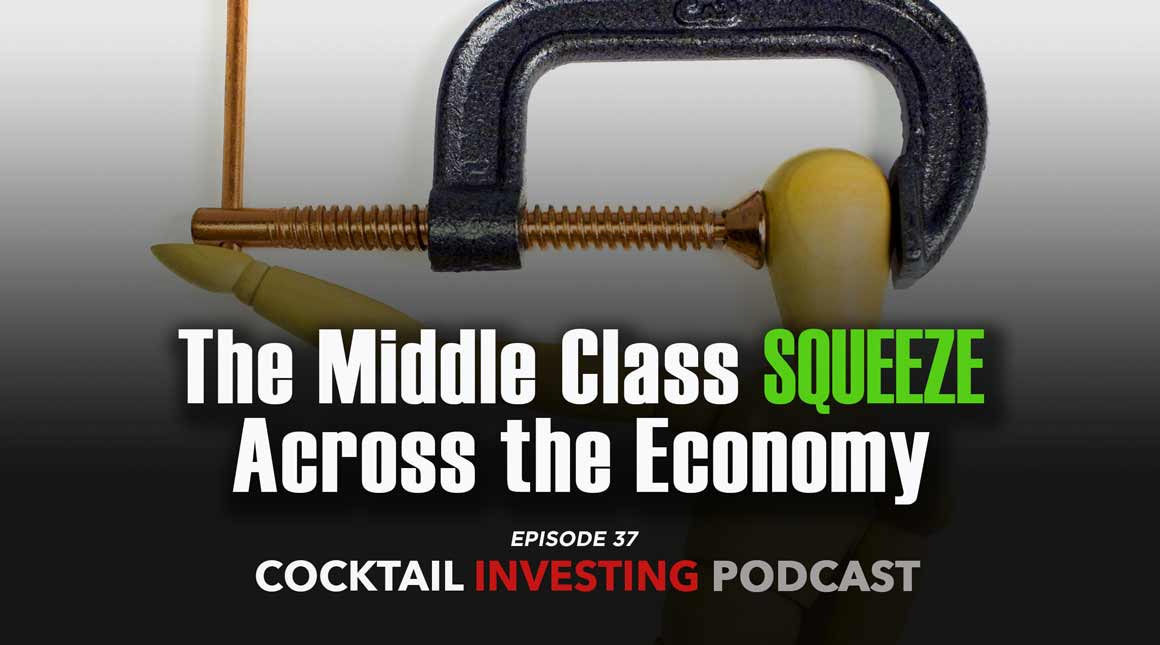PODCAST: The Middle Class Squeeze Across the Economy