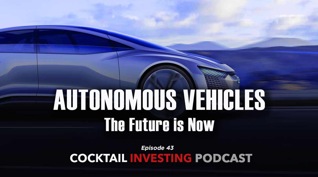 Autonomous Vehicles: The Future is Now - Tematica Research