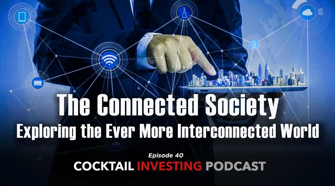 Connected Society: Exploring the Ever More Interconnected World