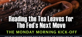 Reading the Tea Leaves for the Fed's Next Move