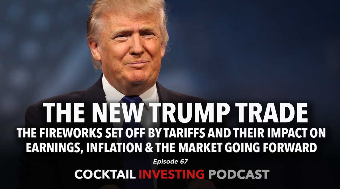 Ep 67: The New Trump Trade