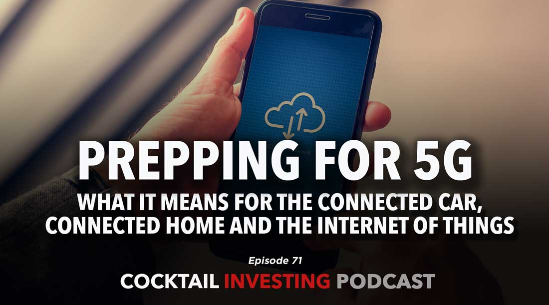 Ep 71: Prepping for 5G Technology