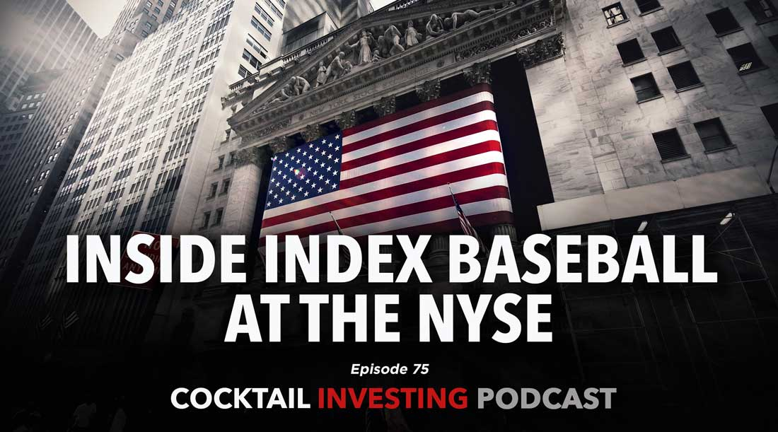 Ep 75: Inside Index Baseball at the NYSE