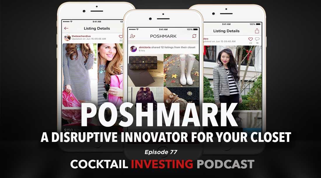 Poshmark, a Disruptive Innovator for Your Closet