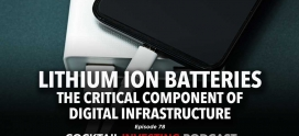 Lithium Ion Batteries: the Enabler of the Digital Lifestyle