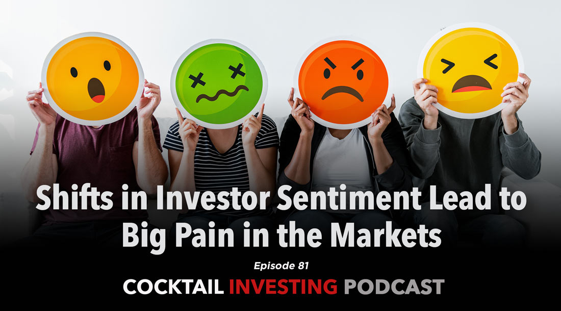 Shifts in Investor Sentiment Lead to Big Pain in the Markets
