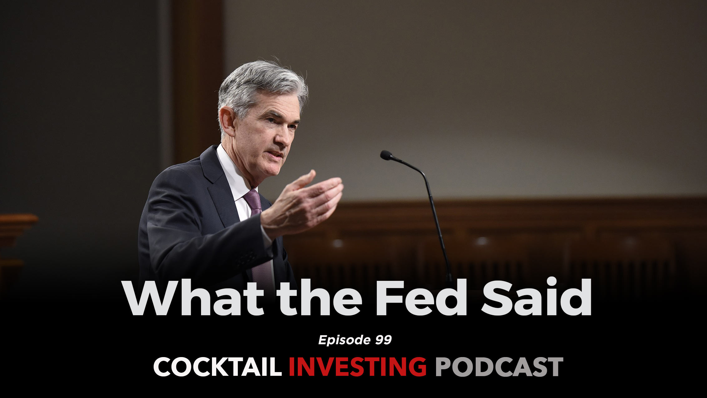 What the Fed said, and why it spooked the markets