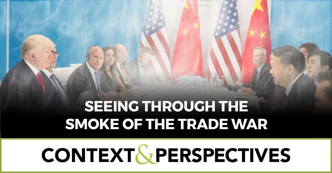 Seeing Through the Smoke of the Trade War