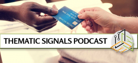 Welcome to the New Thematic Signals Podcast