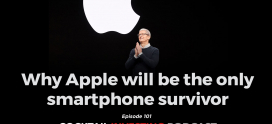 Ep. 101: Why Apple Will Be the Only Smartphone Survivor