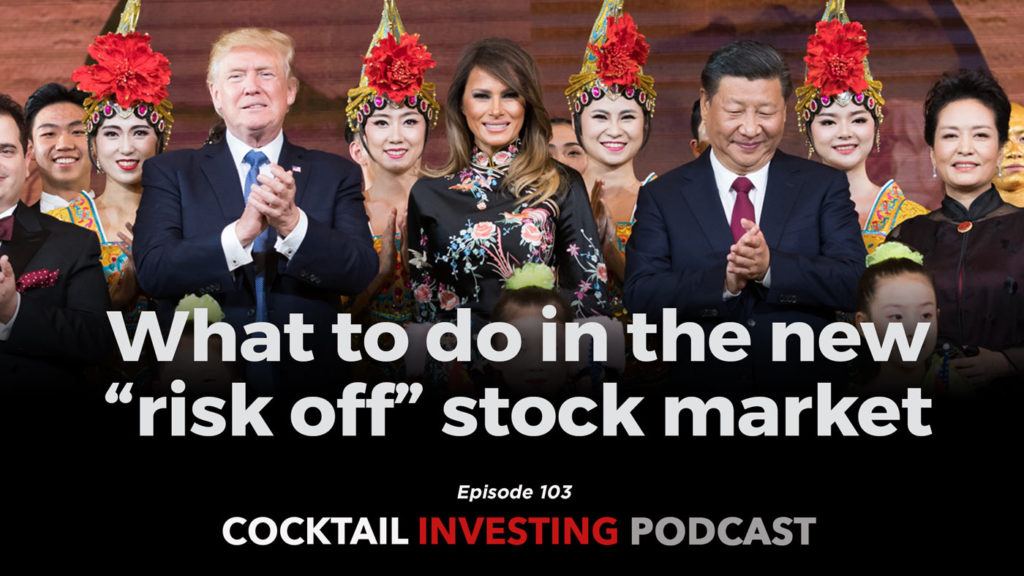 Cocktail Investing Podcast, what investors should do in the new