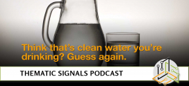 Ep 11.  Think that's clean water you're drinking? Guess again