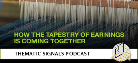Ep. 9: How the Tapestry of Earnings is Coming Together