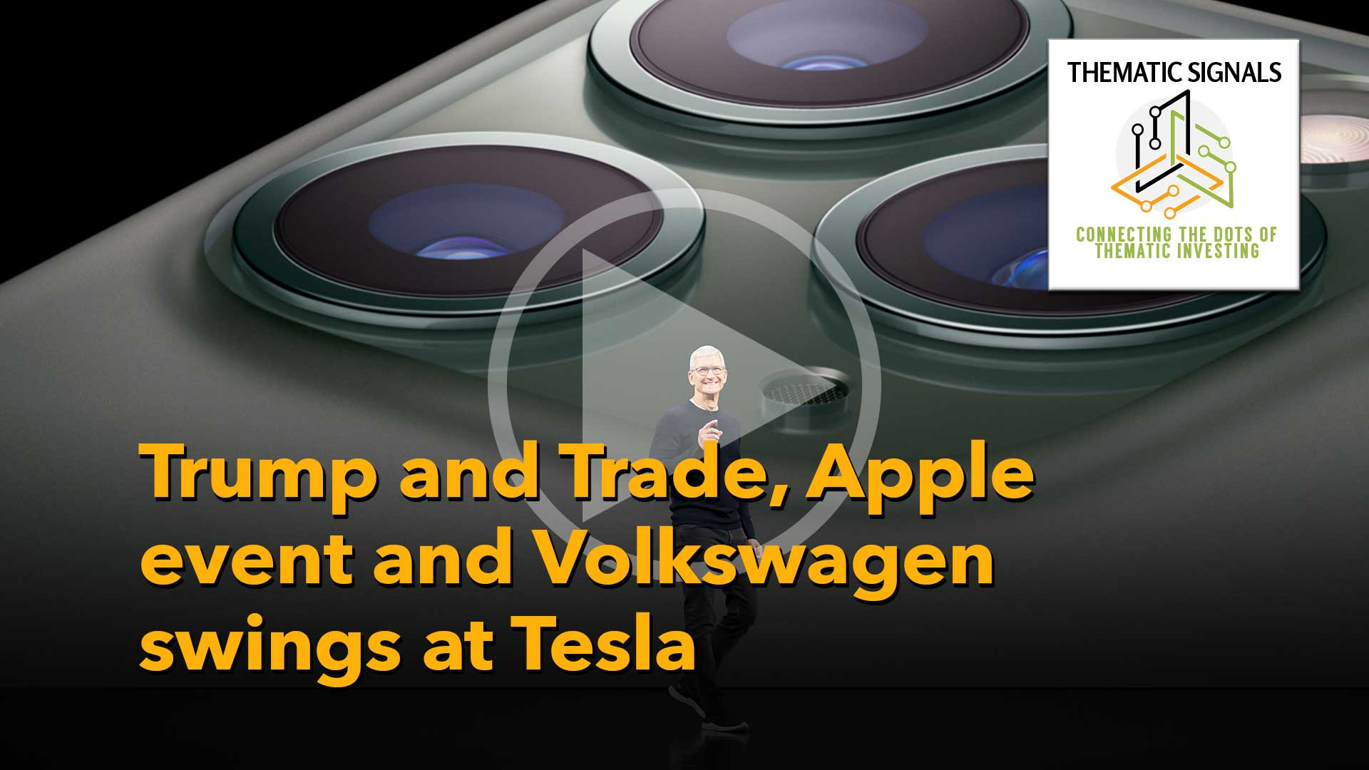 Ep 15 Trump and Trade, Apple event thoughts and Volkswagen swings at Tesla